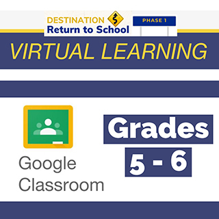 Virtual Learning Grades 5 - 6