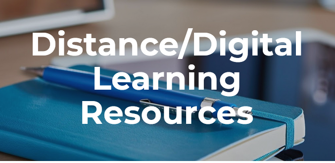 Distance/Digital Learning Resources