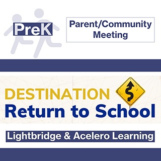 PK Return to School Parent/Community Meeting