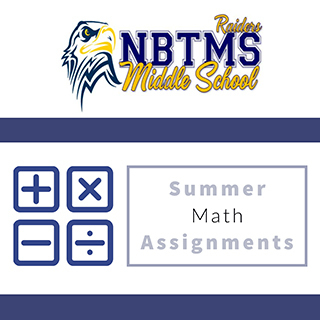 NBTMS Summer Math Assignments 2020