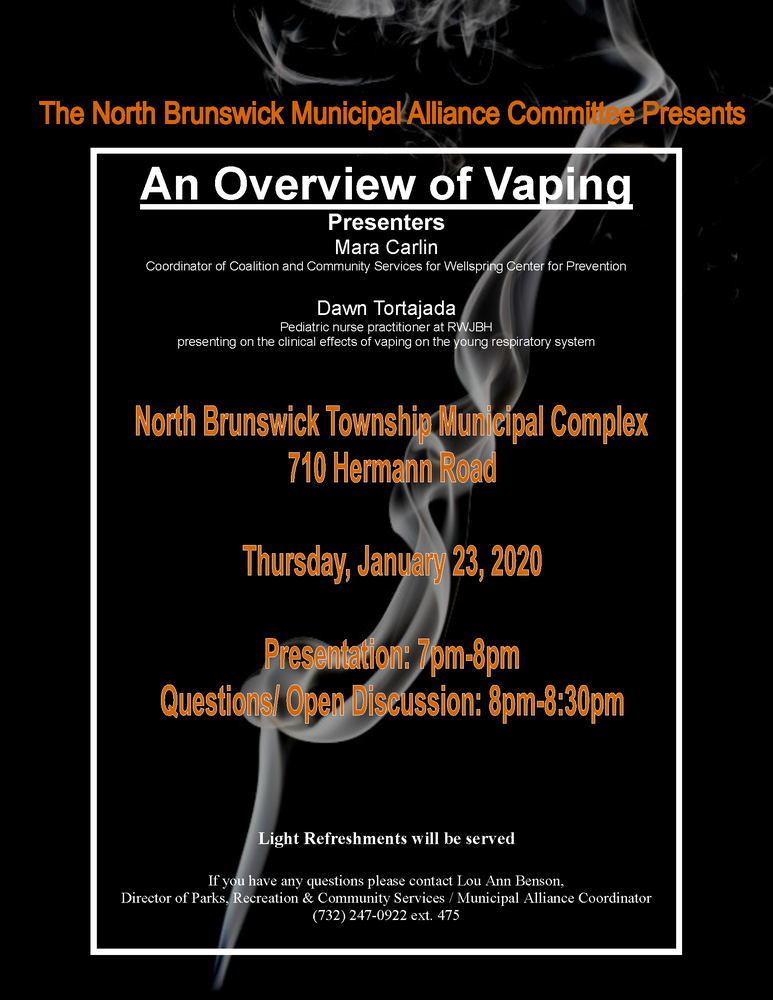 "North Brunswick Municipal Alliance Committee Presents ""An Overview of Vaping"""