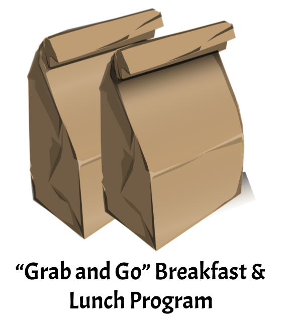 """Grab and Go"" - Breakfast and Lunch Program UPDATE"