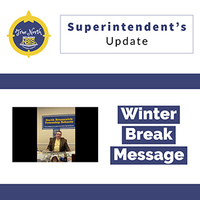Superintendent's Update: Winter Break Message