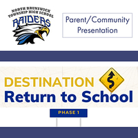 NBTHS Return to School Parent/Community Meeting Presentation