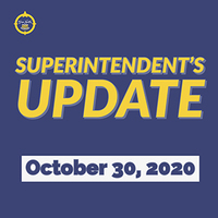 Superintendent's Update October 30, 2020