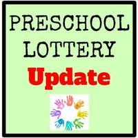 Preschool Lottery Update 2020-2021 Reopening of Notification