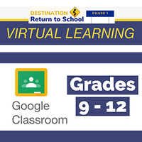 Virtual Learning Grades 9 - 12
