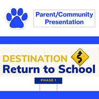 John Adams Return to School Parent/Community Presentation