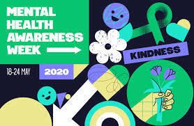Mental Health Awareness Week  May 18-24