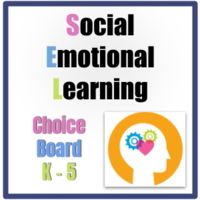 Social Emotional Learning Choice Board #2 Grade K -5